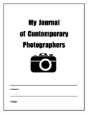 Digital Photography: My Journal of Contemporary Photographers