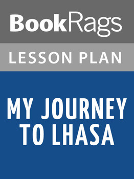 My Journey to Lhasa Lesson Plans