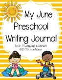 My June Preschool Writing Journal (Distance Learning)