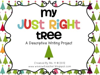 My Just Right Tree [A Descriptive Writing FREEBIE]