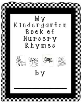 My Kindergarten Book of Nursery Rhymes