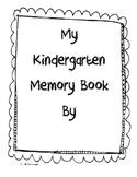 My Kindergarten Memory Book!