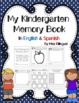 Back to School My Kindergarten Memory Book in English & Spanish