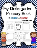Back to School My Kindergarten Memory Book in English & Spanish