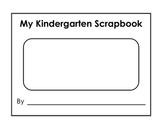 My Kindergarten Scrapbook / Yearbook / Memory Book - Kindergarten