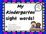 My Kindergarten Sight Words Workbook