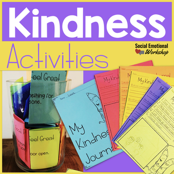 Kindness Activities for the Classroom or Counseling