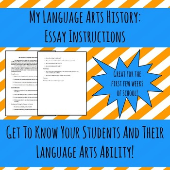 My Language Arts History: Essay Instructions. Get To Know Your Students!