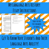 My Language Arts History: Essay Instructions. Get To Know