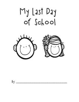 My Last Day Of School NO PREP Packet