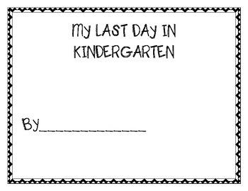 My Last Day in Kindergarten ~ Student book