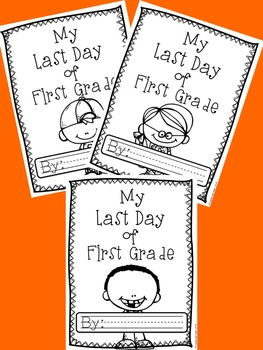 My Last Day of First: A Last Day of First Grade Memory Book