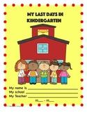 My Last Days of Kindergarten