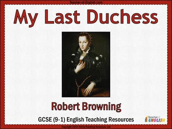 My Last Duchess Teaching Resource - Powerpoint and Worksheets