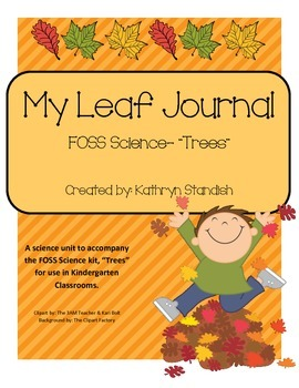 My Leaf Journal (FOSS Science, Trees)