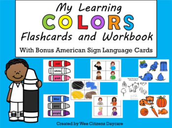 My Learning Colors Flashcards and Workbook - with Bonus ASL Color Cards