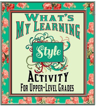 My Learning Style- Back To School Activity for Upper-Level Grades