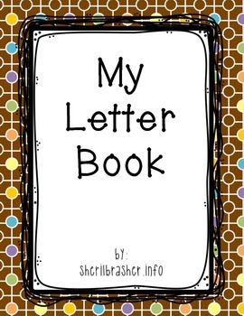 My Letter Book - Handwriting Practice Pages: Pre-K & K