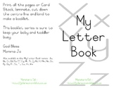 My Letter Book Series:  Letters X, Y, Z