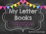 My Letter Books: Activity books for each letter of the alphabet!