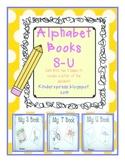 My Letter Books and Alphabet Fun S-U