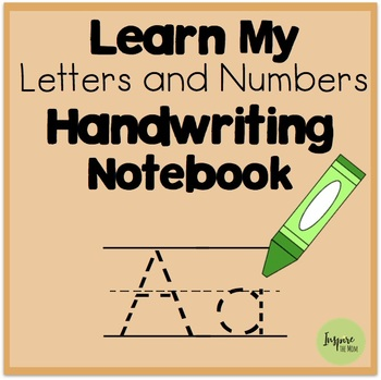 My Letters and Numbers Handwriting Notebook