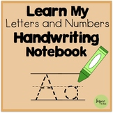 Learn My Letters and Numbers Handwriting Notebook