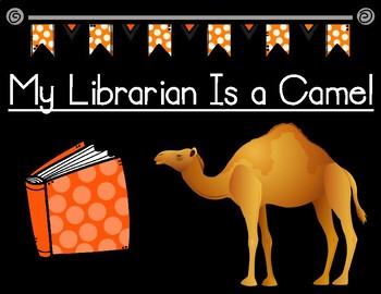 My Librarian Is a Camel Key Details Graphic Organizer