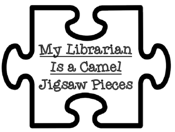 My Librarian Is a Camel Jigsaw Puzzle Piece Labels