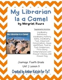 My Librarian is a Camel Activities 4th Grade Journeys Unit 1, Lesson 3