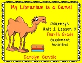 My Librarian is a Camel Journeys Unit 1 Lesson 3 Fourth Grade Sup. Act.
