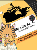 My Life As A ... (An Animal's Journal) Writing Task for 4th, 5th and 6th Grade