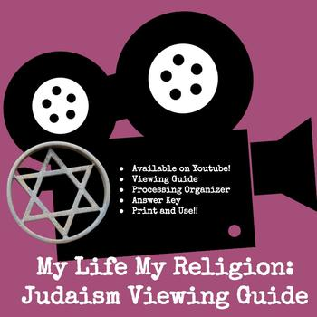 My Life My Religion: Judaism Viewing Guide & Processing Activity