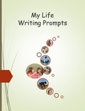 My Life Writing Prompts