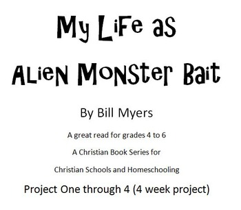 My Life as Alien Monster Bait  - Reading questions and simple essay