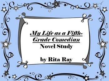 My Life as a Fifth-Grade Comedian Novel Study