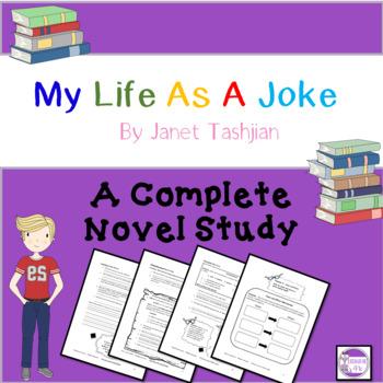 My Life as a Joke (Janet Tashjian) Novel Study  Questions, Quizzes, more