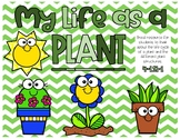 My Life as a Plant Printable Booklet [4.LS1-1]