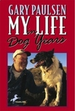 My Life in Dog Years (Autobiography) Plus Louis & Clark & Me (Biography)