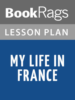 My Life in France Lesson Plans