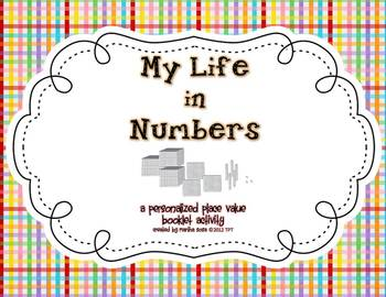 {My Life in Numbers} A Place Value Activity Booklet
