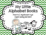 My Little Alphabet Books - Little Books for Letter and Pho