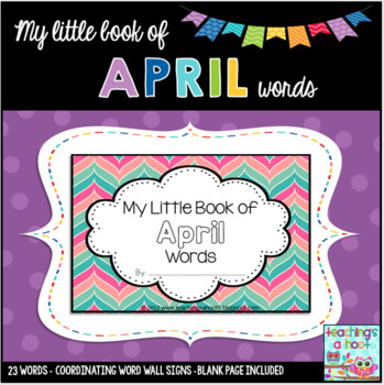 My Little Book of April Words + coordinating word wall signs