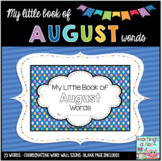 My Little Book of August Words + coordinating word wall signs