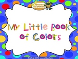 My Little Book of Colors – a bilingual book, colors, rhyming