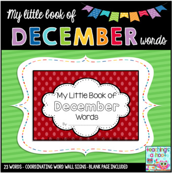 My Little Book of December Words + coordinating word wall signs