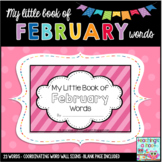 My Little Book of February Words + coordinating word wall signs