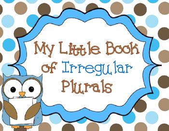 My Little Book of Irregular Plurals: Student Books