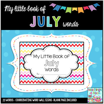 My Little Book of July Words + coordinating word wall signs