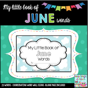 My Little Book of June Words + coordinating word wall signs